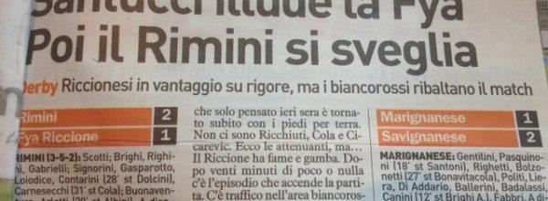 """I titoli dei giornali. Resto del Carlino:  """"Santucci illude la Fya Poi il Rimini si sveglia."""""""