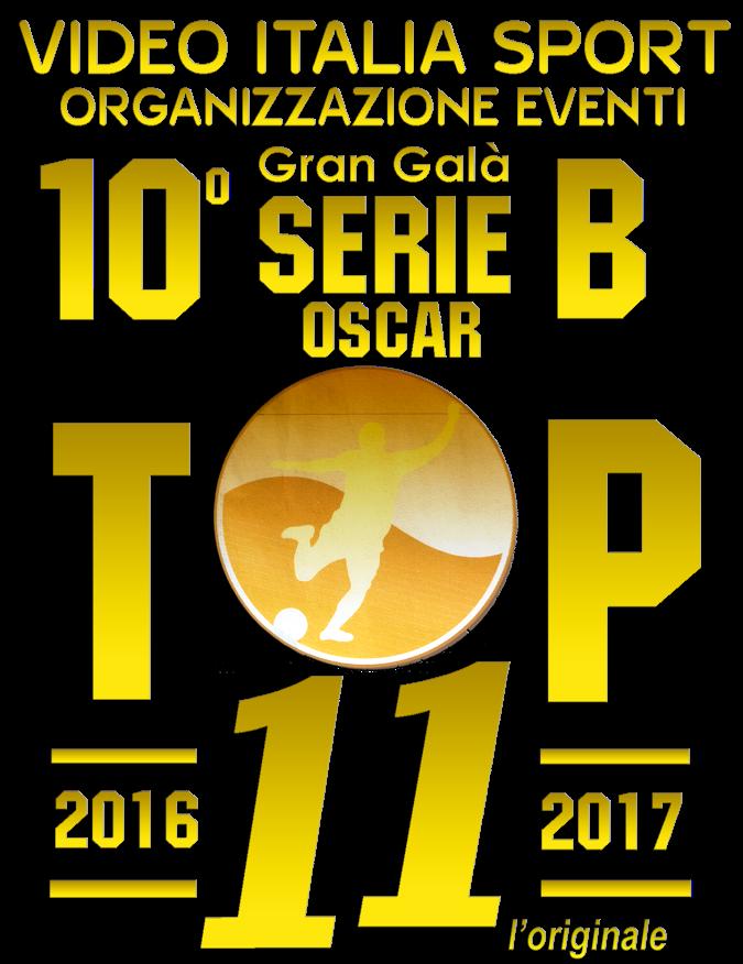 TOP 11 SERIE B L'ORIGINALE . 10^ EDIZIONE. Ecco la squadra ideale votata dai  mister della serie B