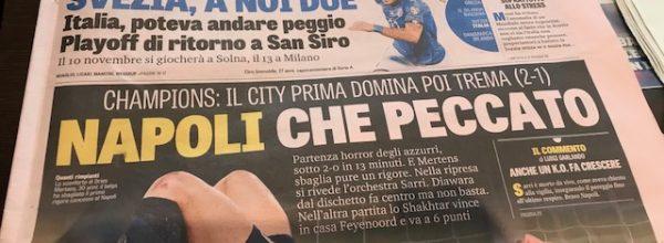 """Titoli dei giornali. Gazzetta dello Sport: """"Napoli che peccato."""""""