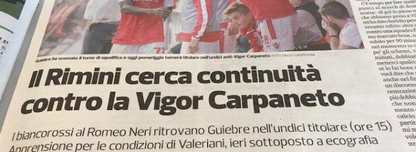 """Titoli dei giornali.Corriere Romagna:""""Il Rimini cerca continuità contro la Vigor Carpaneto."""