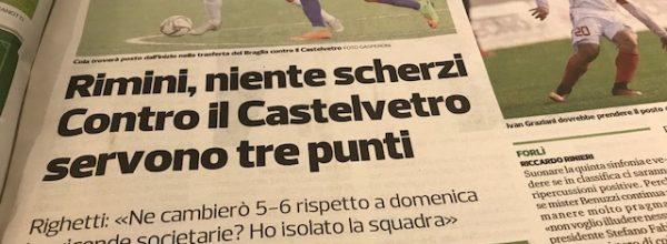 """Titoli dei giornali.Corriere Romagna:""""Rimini, niente scherzi. Contro il Castelvetro servono tre punti."""""""