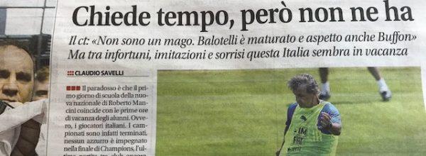 """Libero: """"Mancini mette le mani avanti. Chiede tempo però non ne ha."""""""