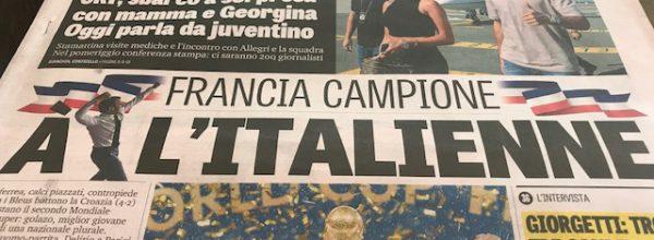 """Titoli dei giornali. Gazzetta dello Sport: """"Francia Campione a L'italienne. """""""