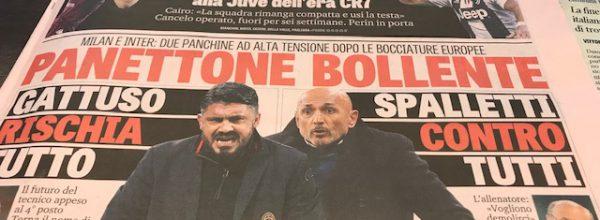 """Titoli dei giornali. Gazzetta dello Sport: """"Panettone bollente."""""""