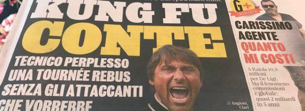 """Titoli dei giornali. Gazzetta dello Sport:  """"Kung Fu Conte."""""""