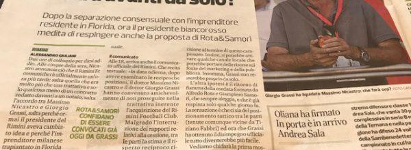 """Titoli dei giornali.Corriere Romagna:""""Grassi e Nicastro, due ore per dirsi addio."""""""