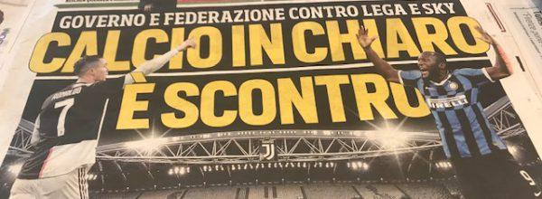 """I Titoli dei giornali. Stadio.""""Calcio in chiaro è scontro."""""""