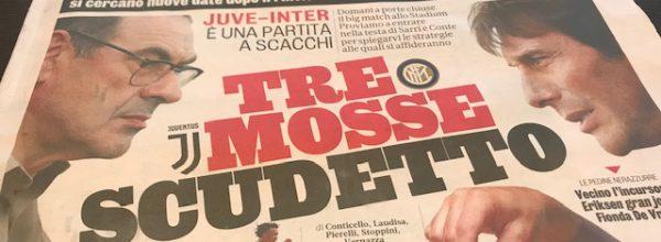 """Titoli dei giornali. Gazzetta dello Sport:  """"Tre mosse scudetto."""""""